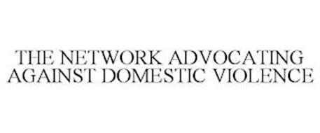 THE NETWORK ADVOCATING AGAINST DOMESTIC VIOLENCE