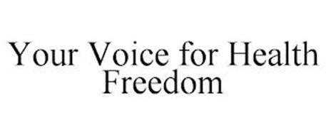 YOUR VOICE FOR HEALTH FREEDOM
