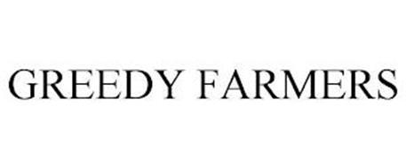 GREEDY FARMERS