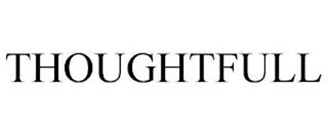 THOUGHTFULL