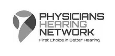 PHYSICIANS HEARING NETWORK, FIRST CHOICE IN BETTER HEARING
