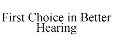 FIRST CHOICE IN BETTER HEARING