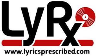 LYRX WWW.LYRICSPRESCRIBED.COM