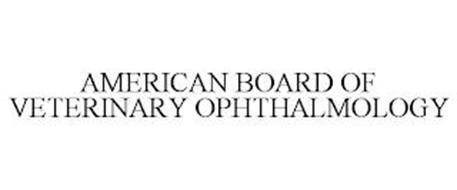 AMERICAN BOARD OF VETERINARY OPHTHALMOLOGY
