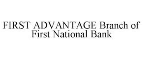 FIRST ADVANTAGE BRANCH OF FIRST NATIONAL BANK