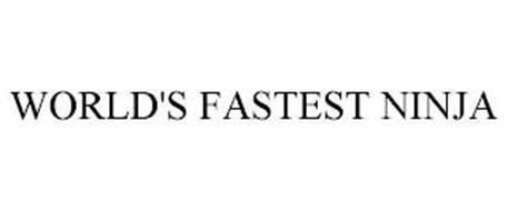 WORLD'S FASTEST NINJA
