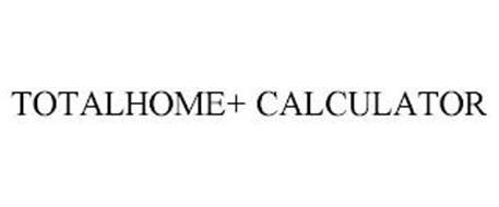 TOTALHOME+ CALCULATOR