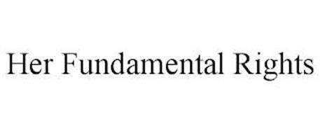 HER FUNDAMENTAL RIGHTS