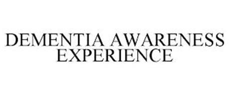 DEMENTIA AWARENESS EXPERIENCE