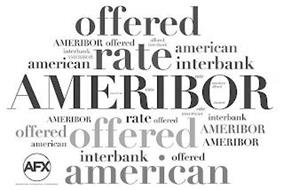 OFFERED AMERIBOR OFFERED OFFERED INTERBANK INTERBANK AMERIBOR AMERICAN RATE AMERICAN INTERBANK AMERIBOR RATE AMERICAN RATE AMERICAN OFFERED AMERIBOR RATE AMERIBOR RATE OFFERED AMERICAN INTERBANK OFFERED AMERICAN OFFERED AMERIBOR AMERIBOR AFX AMERICAN FINANCIAL EXCHANGE INTERBANK OFFERED AMERICAN
