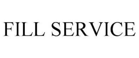 FILL SERVICE