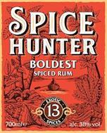 SPICE HUNTER BOLDEST SPICE RUM 13 · EXOTIC SPICES · 700 ML E ALC. 38% VOL.