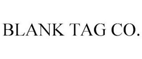 BLANK TAG CO.