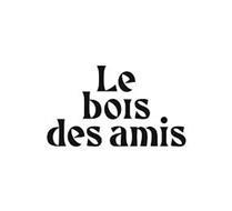 LES BOIS DES AMIS