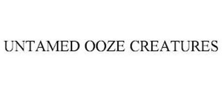 UNTAMED OOZE CREATURES