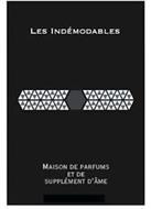 LES INDÉMODABLES MAISON DE PARFUMS ET DE SUPPLÉMENT D'ÂME