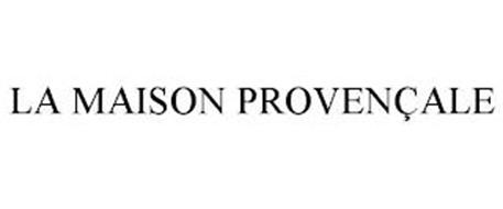 LA MAISON PROVENÇALE