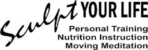 SCULPT YOUR LIFE PERSONAL TRAINING NUTRITION INSTRUCTION MOVING MEDITATION