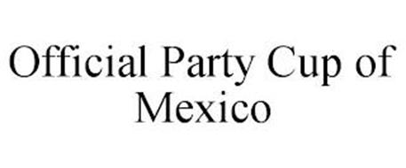 OFFICIAL PARTY CUP OF MEXICO