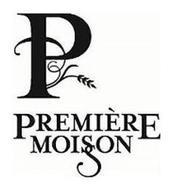 P PREMIÈRE MOISSON