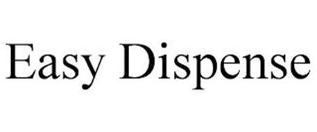 EASY DISPENSE