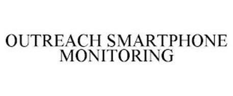 OUTREACH SMARTPHONE MONITORING