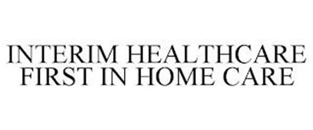 INTERIM HEALTHCARE FIRST IN HOME CARE