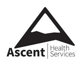 ASCENT HEALTH SERVICES
