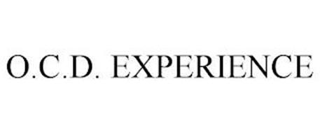 O.C.D. EXPERIENCE