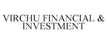 VIRCHU FINANCIAL & INVESTMENT