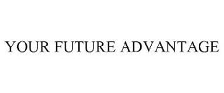 YOUR FUTURE ADVANTAGE