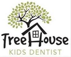 TREEHOUSE KIDS DENTIST