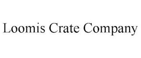 LOOMIS CRATE COMPANY
