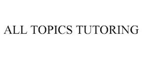 ALL TOPICS TUTORING
