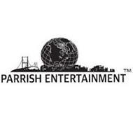 PARRISH ENTERTAINMENT