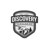 DISCOVERY MOUNTAIN EST 1968