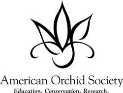 AMERICAN ORCHID SOCIETY EDUCATION. CONSERVATION. RESEARCH.