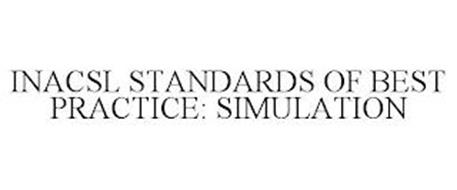 INACSL STANDARDS OF BEST PRACTICE: SIMULATION