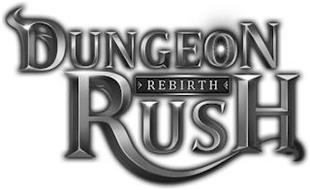 DUNGEON RUSH REBIRTH