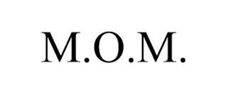 M.O.M.