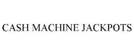 CASH MACHINE JACKPOTS