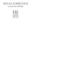 HEALDSBURG COUNTRY STORE HCS ESTD 2019