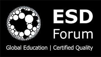 ESD FORUM GLOBAL EDUCATION CERTIFIED QUALITY