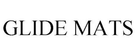 GLIDE MATS