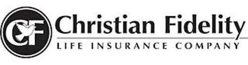 CF CHRISTIAN FIDELITY LIFE INSURANCE COMPANY