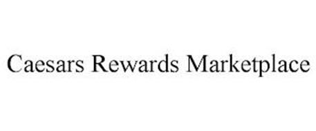 CAESARS REWARDS MARKETPLACE