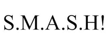S.M.A.S.H!