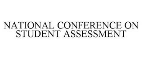 NATIONAL CONFERENCE ON STUDENT ASSESSMENT