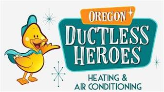 OREGON DUCTLESS HEROES HEATING & AIR CONDITIONING