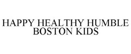 HAPPY HEALTHY HUMBLE BOSTON KIDS